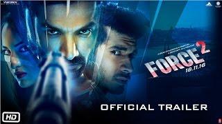 Force 2 | Official Trailer | John Abraham, Sonakshi Sinha and Tahir Raj Bhasin