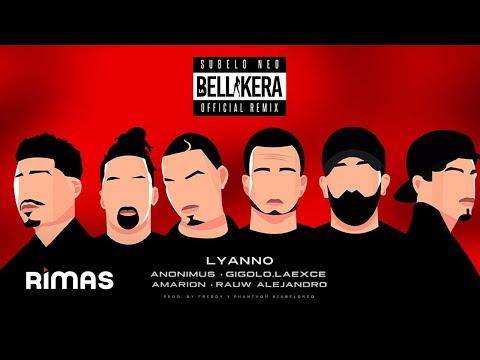 La Bellakera Remix de Lyanno Letra y Video