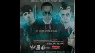 Michael Ft. Nicky Jam Y Shako - Cositas Locas (Official Remix)
