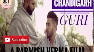 Chandigarh Guri Full Song Feat Parmish Verma New Punjabi Song 2018   YouTube