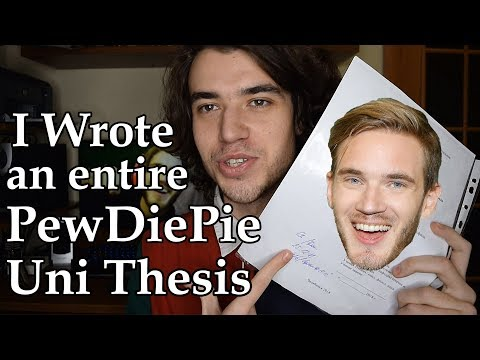 I Wrote An Entire Uni Thesis On PewDiePie