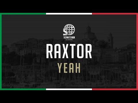 Raxtor - Yeah (#GLOBAL003)