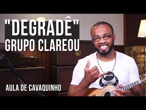 Grupo Clareou - Degradê