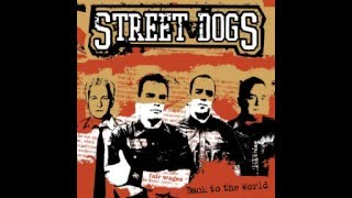 Street Dogs - Back To The World (Full Album)