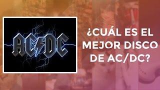 ¿Cuál es el mejor disco de AC/DC?