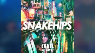 SNAKEHIPS - CRUEL - ft ZAYN (AUDIO)