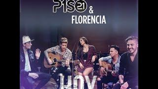Piso 21 & Florencia - Hoy (VIDEO OFICIAL) @Piso21music