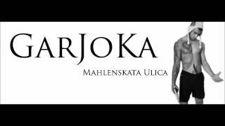 Garjoka - Mahlenskata Ulica.wmv