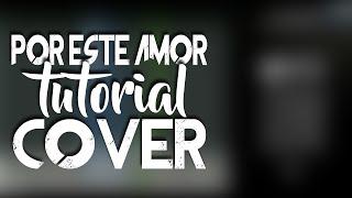 Siam - Por este amor Feat. Santiago Cruz (Tutorial | Cover Guitarra | Piano by FER ANZ)