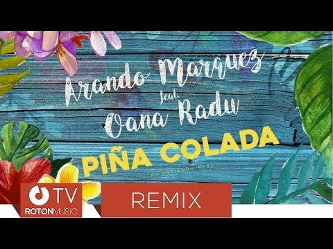 Arando Marquez feat. Oana Radu - Pina Colada (Adriano Nunez & Deejay Killer Remix)
