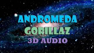 Gorillaz - Andromeda [3D Audio]