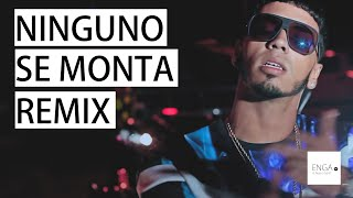 Ñengo Flow Ft. Darell, Anuel AA Y Mas - Ninguno Se Monta Remix Preview