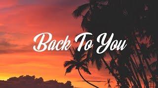 Louis Tomlinson – Back to You (Lyrics / Lyric Video) ft. Bebe Rexha, Digital Farm Animals