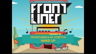 Frontliner & MC Stretch - Wake Up   TSOF 3/14