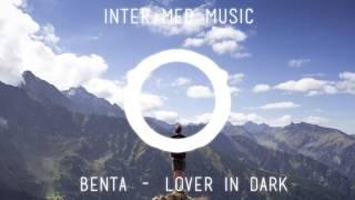 Benta   Lover In Dark Jeongwoo Park Remix