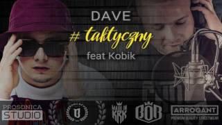 Dave - #taktyczny feat. Kobik
