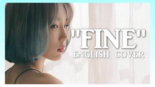 "TAEYEON (태연) ""Fine"" English Cover | Dylan Jacob"