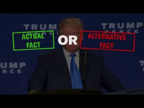 Actual Fact v. Alternative Fact: Trump Administration