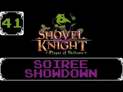 Soiree Showdown   Shovel Knight: Treasure Trove Let s Play [Part 41]