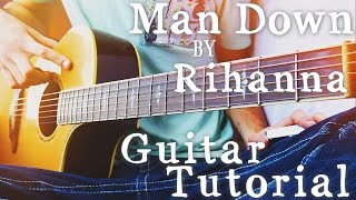 Man Down by Rihanna Guitar Tutorial // Guitar Lessons for Beginners (4K!)
