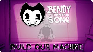 NIGHTCORE | BENDY AND THE INK MACHINE SONG (Build Our Machine) LYRIC VIDEO - DAGames