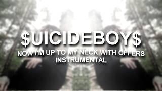 $UICIDEBOY$ - NOW I'M UP TO MY NECK WITH OFFERS (instrumental prod. RVMXO)