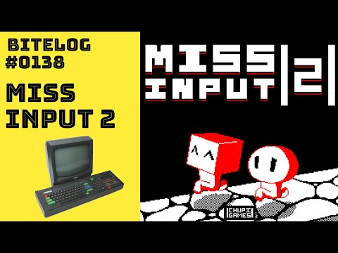 BITeLog 0138: Miss Input 2 (AMSTRAD CPC)