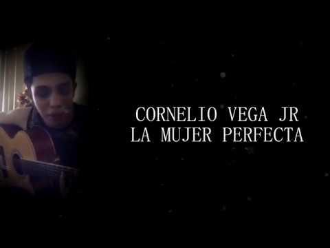 La Mujer Perfecta de Cornelio Vega Y Su Dinastia Letra y Video
