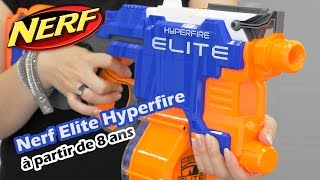 Nerf Elite Hyperfire - D�mo en fran�ais