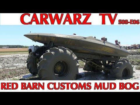 CARWARZ TV - S8E06 - Red Barn Customs Mud Bog 2018 - Part 02
