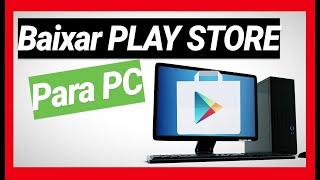 Como Baixar Play Store para PC