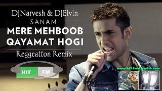Mere Mehboob Qayamat Hogi(Reggeatton Remix) By DjNarvesh & DjElvin Ft Sanam Puri-[HitFm Prod]
