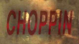 C DUBB & KAZZ NEW VIDEO CALLED ( CHOPPIN ) DIR BY DOONWORTH...2012