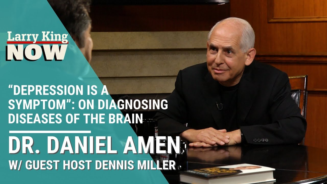 """Depression Is A Symptom"": Dr. Amen On Diagnosing Diseases Of The Brain"