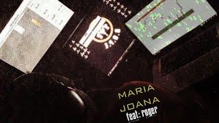 Izzy - Maria Joana (Feat: Roger)