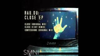 Rau.du - Close (Original Mix)