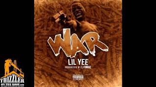 Lil Yee - War (Prod. L-Finguz) [Thizzler.com]