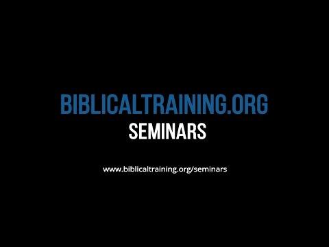 BiblicalTraining Seminars