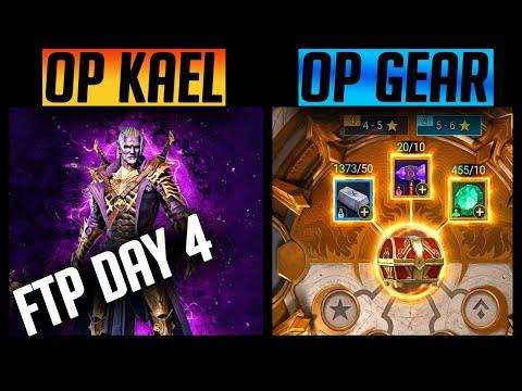 FTP Day 4 KAEL GOES INSANE! WE UNLOCK INFINITE AMAZING GEAR! | Raid: Shadow Legends