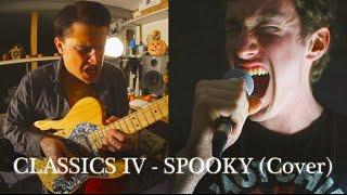 Classics IV/Dusty Springfield - Spooky (ROCK COVER) ft. Rob Carroll