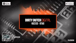 Noizekid - Ritmo | Dirty Dutch Digital 024