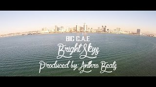 BIG C.A.E - Bright Sky's (Prod. by Anthro Beats)