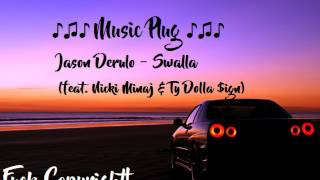 [OFFICIAL AUDIO] Jason Derulo - Swalla (feat. Nicki Minaj & Ty Dolla $ign)