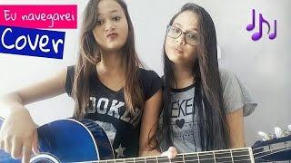 Eu navegarei (cover) - Ana Lígia e Ana Livia #cantorasdechuveiro
