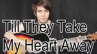 "Till They Take My Heart Away ""MYMP/Clair Mario"" (fingerstyle guitar cover)"