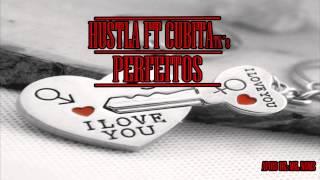 Hustla - Perfeitos (ft. Cubita Tks) 2015