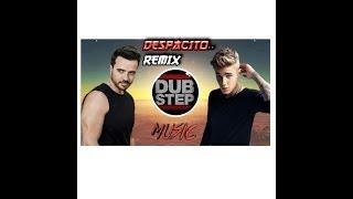 Despacito..(Remix) Luis Fonsi,Daddy Yankee .. Ft. Justin bieber|DUBSTEP MUSIC