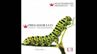Eu sou o sal - Pregador Luo - Único-Incomparável - Vol. 1 - 2012 #UI