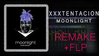 XXXTENTACION - MOONLIGHT (FL STUDIO REMAKE) + FLP
