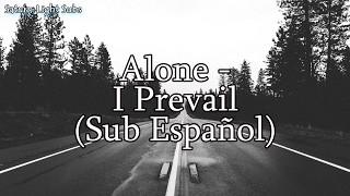 Alone - I Prevail (Sub Español)